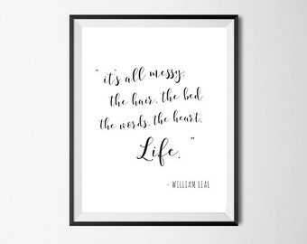 Its All Messy, Life, Wall Art, Quote Art, Inspirational Print #122