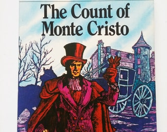 1979 Illustrated Classic Editions Paperback Copy of 'The Count of Monte Cristo' by Alrxandre Dumas
