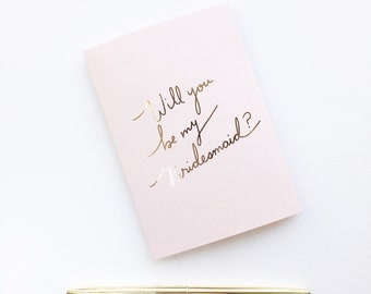 Blush Rose Gold 'Will You Be My Bridesmaid?' Card