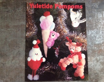 "Vintage Craft Book ""Yuletide Pompoms"" Leisure Time Publishing 1983 Patterns Holidays Christmas Animals Pom Pom Projects"