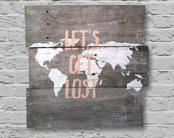 "Hand Painted Barn Wood ""Let's Get Lost"" Sign"