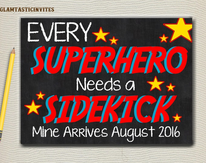 Every Superhero Needs a Sidekick Mine Arrives Chalkboard Pregnancy Announcement Baby Reveal Chalk Poster Sign Photo Prop, DIGITAL SIGN