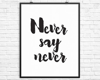 Typography Print, Printable Quotes, Quote Prints, Typography Art, Black and White Art, Instant Download Printable Art, Quote Art