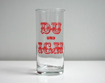 Glass, glass, glass of water, printed, motif: you and I, ' 70s, vintage