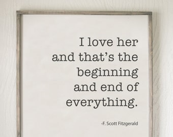 I Love Her, F. Scott Fitzgerald, Fitzgerald, Wall Decor, Hand-crafted Wood Signs, Home Decor