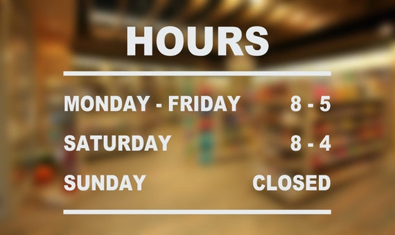 STORE HOURS Decal Storefront Business Hours Window Decal - Window stickers for business hours