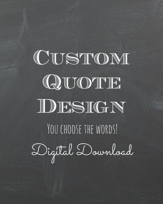 Custom Chalkboard style Quote Print, Printable, Custom Text, Custom Wall Design, Custom Print, Personalized Custom Word Art