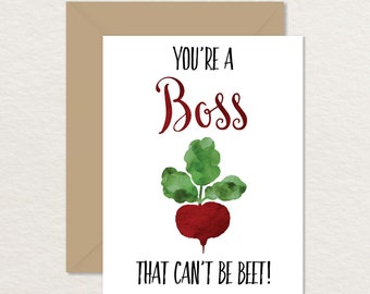 Funny Card for Boss / Printable Boss Card / Boss Appreciation / You're a Boss that Can't be Beet / Card for Supervisor / Vegetable Pun Card