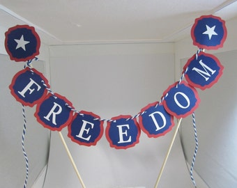 Freedom Cake Bunting, 4th of July Dessert Bars, Independence Day Party Decoration - Military Events - Patriotic Cake Topper - Armed Forces