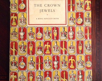 The Crown Jewels, A King Penguin Book - 1951