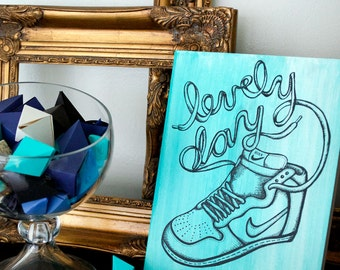 """Hand Illustrated """"Lovely Day"""" Sneakerhead Drawing on Wooden Canvas, Great for Valentine's Day Or A Gift For Any Sneaker Lover"""