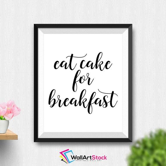 Eat Cake For Breakfast Wall Decor