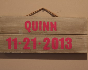 Wooden Name Sign ~ Child Birth