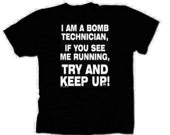 Bomb Technician Funny T-Shirt Black S-5XL
