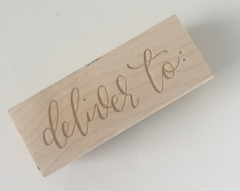 Deliver To: Hand-lettered rubber stamp
