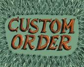 Custom order HOLLY