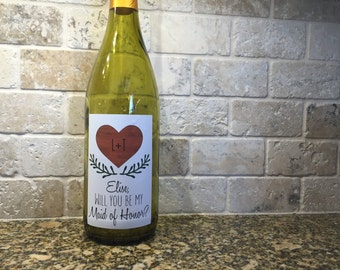 Rustic wedding, Will you be my Maid of Honor? Will you be my Bridesmaid? Bottle labels. Wine bottle labels, Bridesmaid gift idea