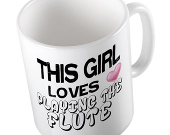This Girl loves playing the Flute Mug