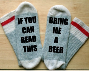 beer socks,if you can read this,bring me a beer, beer me funny saying socks,christmas gifts,funny sock gift for him,