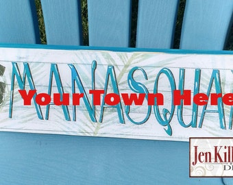 CUSTOM- New Jersey Beach Town Sign- name your town, NJ Custom Sign, NJ Shore Town Sign