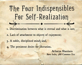 The Four Indispensibles for Self-Realization