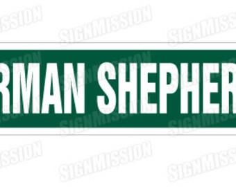 GERMAN SHEPHERD Street Sign dog lover great gift