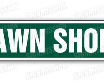 PAWN SHOP Street Sign bargain cheap sell sale sold