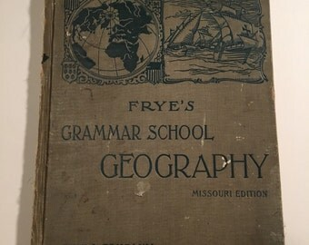 1902 Frye's Grammar School Geography - Missouri Edition, Illustrated Antique Atlas Book with Color Maps