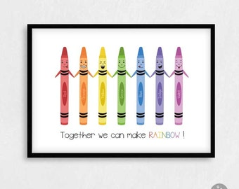 Inspirational diversity poster - Together we can make rainbow! - funny motivational poster, kids poster, kids friendship card, crayon print