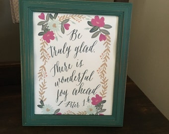 "Canvas Print of ""Be truly glad"" print"