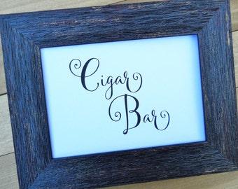 Wedding Sign, CIGAR BAR SIGN, Wedding Signs, Reception Decor, Wedding Signage, Wedding Decorations, Wedding Decor