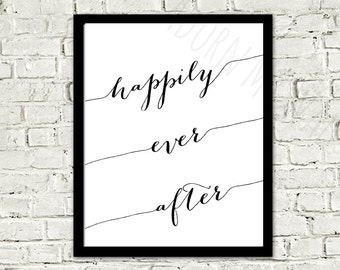 20% OFF Happily ever after print, wedding gift, engagement gift, wedding print, anniversary gift, home decor, love, black and white wall art