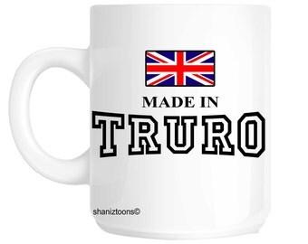 Made Born In Truro Birthday Gift Mug shan692