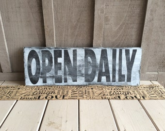 Distressed Open Daily Wood Sign