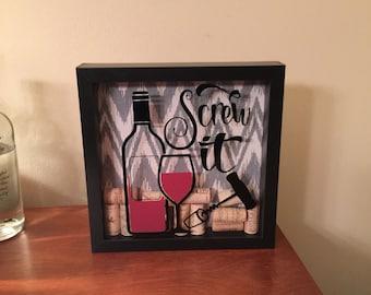Screw It Corkscrew Wine Cork Shadow Box Art