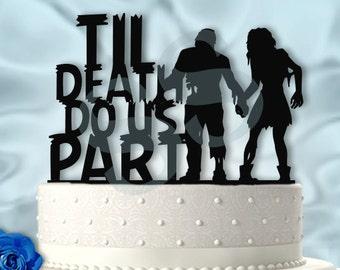 Perfect Zombie Couple Til Death Do Us Part  Wedding Cake Topper