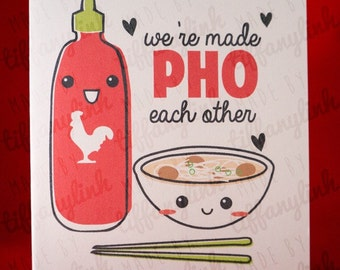 We're Made PHO Each Other - Size A2 Greeting Card