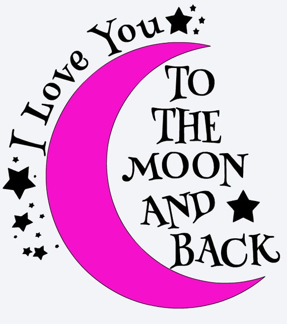 Vinyl Decal I Love You To The Moon And Back Nursery By