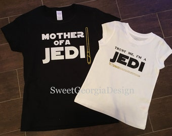 Mother of a Jedi and Trust Me, I'm a Jedi Shirts/Mommy and me/Saber