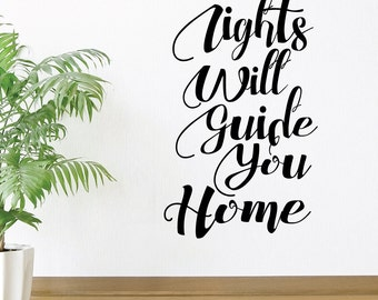 Lights Will Guide You Home Wall Decal Sticker VC0191