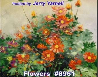 Jerry Yarnell dvd FLOWERS #8961 acrylic painting art instructional lesson from the Inspiration of Painting series