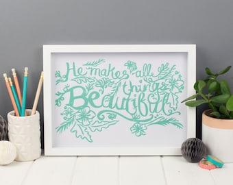 Beautiful Things Art Print, A4 Art Print, Christian Art Print, Christian Gifts