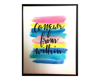 Conquer from Within Watercolor Quote Painting