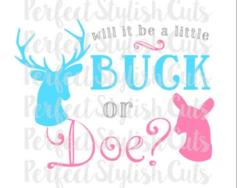 Buck or Doe SVG, DXF, EPS, png Files for Cutting Machines Cameo or Cricut - Baby Shower svg, Country Svg, Deer svg, Baby svg