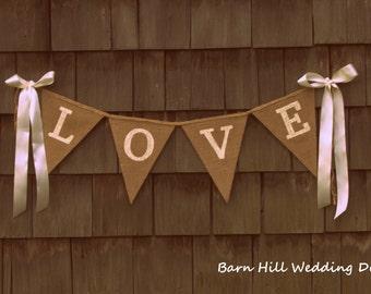 Love Banner, Love Sign, Wedding Banner, Wedding Sign, Engagement Prop, Wedding Decoration, Rustic Wedding