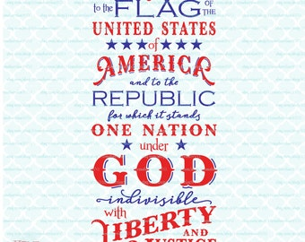 Pledge of Allegiance svg Patriotic svg One Nation Under God svg USA svg Liberty svg America svg dxf eps jpg ai files for Cricut Silhouette