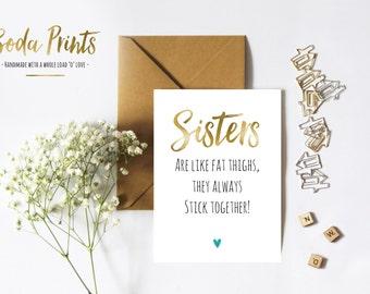 Birthday /Friendship /Sisters Card