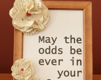 Recycled Frame with Hunger Games Quote and Paper Flowers Made From a second hand copy of The Hunger Games
