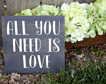 All you need is love 9'' by 9'' rustic wood sign