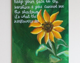Sunflower Quote, Sunshine, Quote Art, Quote Painting, Sunflower Painting, Motivational Quote, Acrylic Painting, 8x10 Canvas Board NO Frame